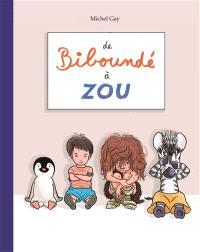 De Biboundé à Zou