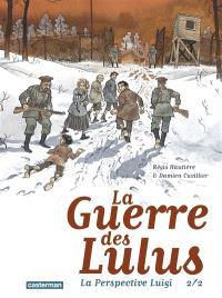 La guerre des Lulus, La perspective Luigi. Volume 2