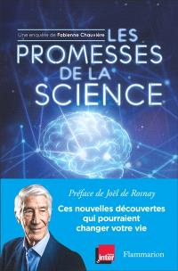 Les promesses de la science : ces nouvelles découvertes qui pourraient changer votre vie