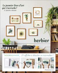 Herbier : le premier livre d'art qui s'accroche ! : 21 planches à détacher