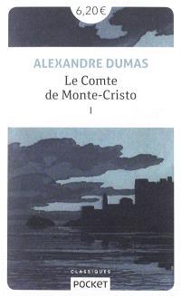 Le comte de Monte-Cristo. Volume 1