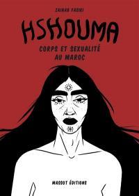 Hshouma : corps et sexualité au Maroc