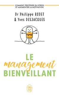 Le management bienveillant : comment protéger du stress et augmenter la motivation