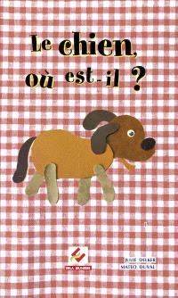 Le chien, où est-il ?