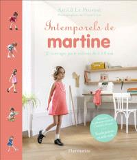 Intemporels de Martine : 30 ouvrages pour enfants de 2 à 8 ans
