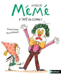 La fois où mémé a tapé un clown