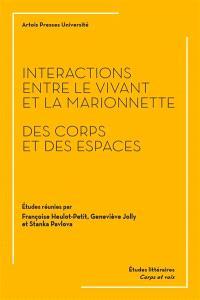 Interactions entre le vivant et la marionnette : des corps et des espaces