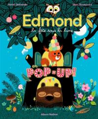 Edmond et ses amis, La fête sous la lune : en pop-up !