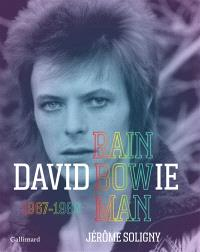 David Bowie : rainbow man, 1967-1980