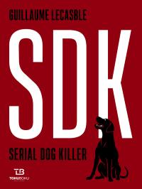 SDK, serial dog killer
