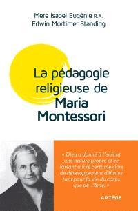 La pédagogie religieuse de Maria Montessori