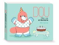 Dou fête son anniversaire
