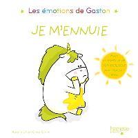 Les émotions de Gaston, Je m'ennuie