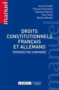 Droits constitutionnels français et allemand : perspective comparée
