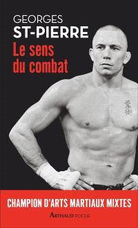 Le sens du combat : champion d'arts martiaux mixtes