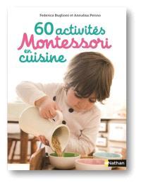 60 activités Montessori en cuisine