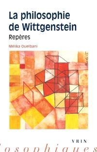 La philosophie de Wittgenstein : repères