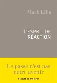 L'esprit de réaction