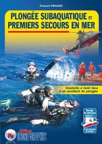 Plongée subaquatique et premiers secours en mer : conduite à tenir face à un accident de plongée