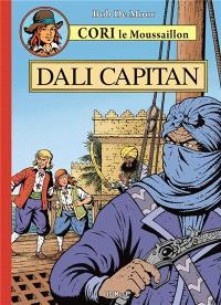 Cori le moussaillon. Volume 5, Dali Capitan