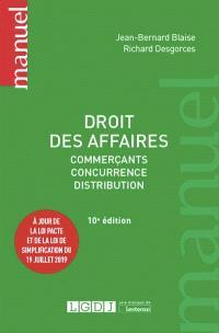 Droit des affaires : commerçants, concurrence, distribution