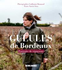 Gueules de Bordeaux : portraits de vignerons
