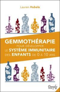 Gemmothérapie pour développer le système immunitaire des enfants de 0 à 10 ans