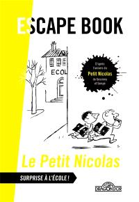 Le Petit Nicolas : surprise à l'école ! : escape book