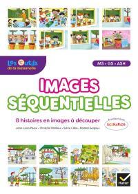 Images séquentielles MS, GS, ASH : 8 histoires en images à découper