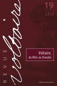 Revue Voltaire. n° 19, Voltaire, du Rhin au Danube