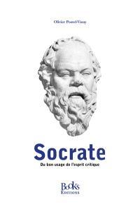 Socrate : du bon usage de l'esprit critique