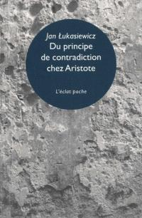 Du principe de contradiction chez Aristote