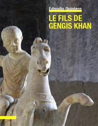 Le fils de Gengis Khan