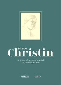 Pierre Christin : le grand rénovateur du récit en bande dessinée