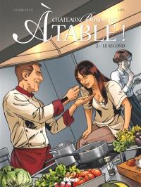 Châteaux Bordeaux à table !. Volume 2, Le second