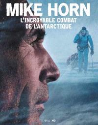 L'incroyable combat de l'Antarctique