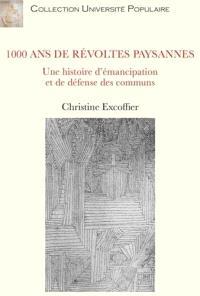 1.000 ans de révoltes paysannes : une histoire d'émancipation et de défense des communs