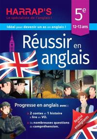 Réussir en anglais 5e, 12-13 ans