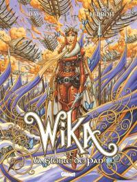 Wika. Volume 3, Wika et la gloire de Pan