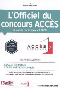 L'officiel du concours Accès : le cahier d'entraînement 2020 : annales officielles, conseils méthodologiques