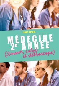 Médecine 2e année : amour, coloc et stéthoscope
