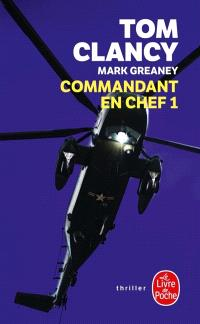 Commandant en chef. Volume 1
