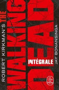 The walking dead : intégrale