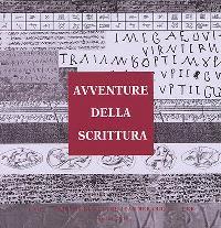 Avventure della scrittura : documenti dal Mediterraneo orientale antico
