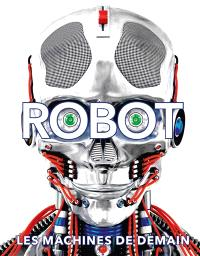 Robot : les machines de demain