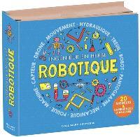 Robotique : ingénieur en herbe