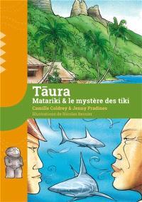 Taura, Matariki & le mystère des tiki