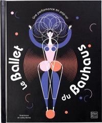 Le ballet du Bauhaus : une performance en pop-up