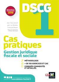 DSCG 1 gestion juridique, fiscale et sociale : cas pratiques : nouveau programme 2019