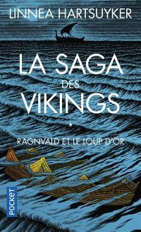 La saga des Vikings. Volume 1, Ragnvald et le loup d'or